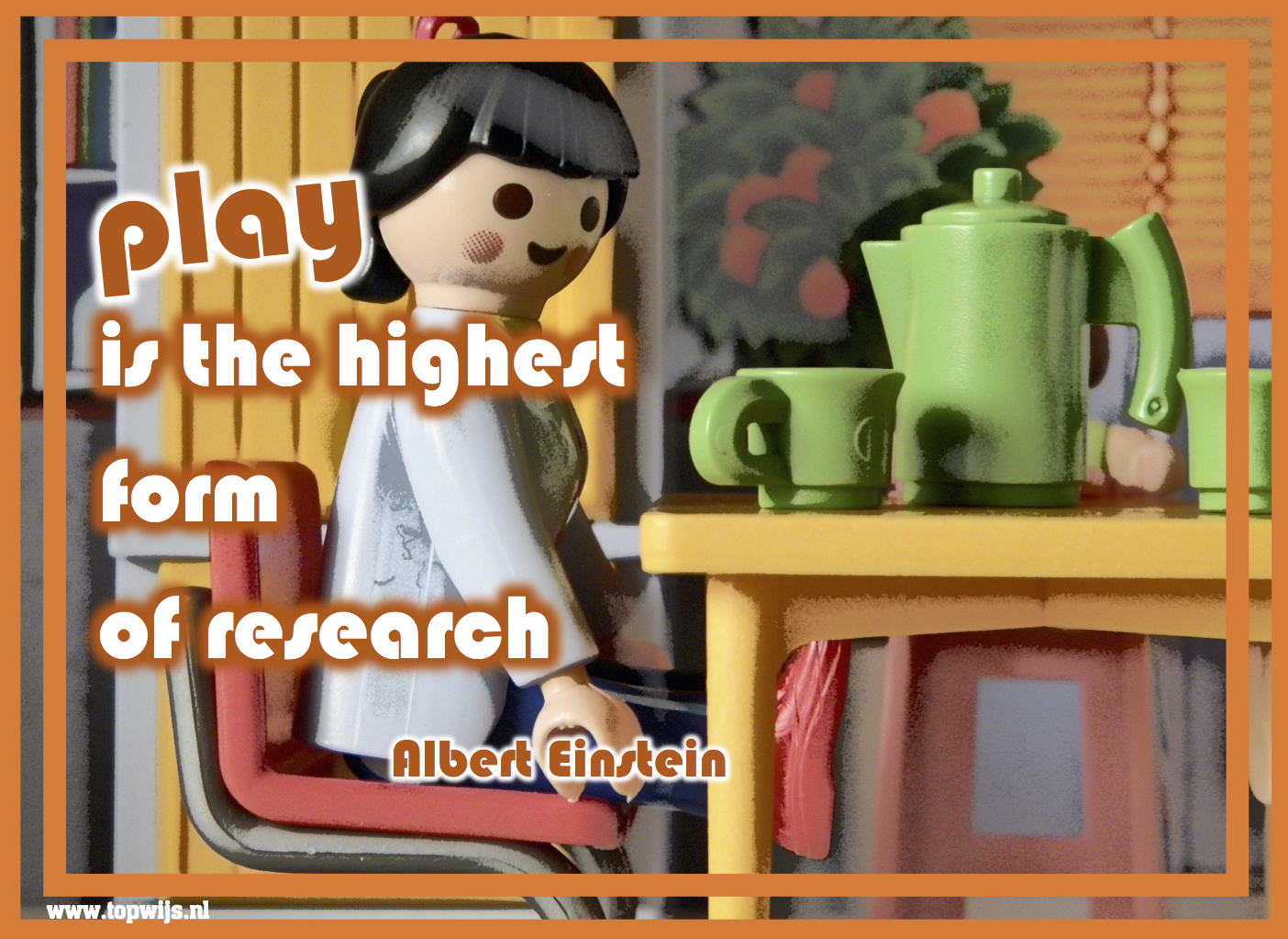 Einstein: Play is the highest form of research