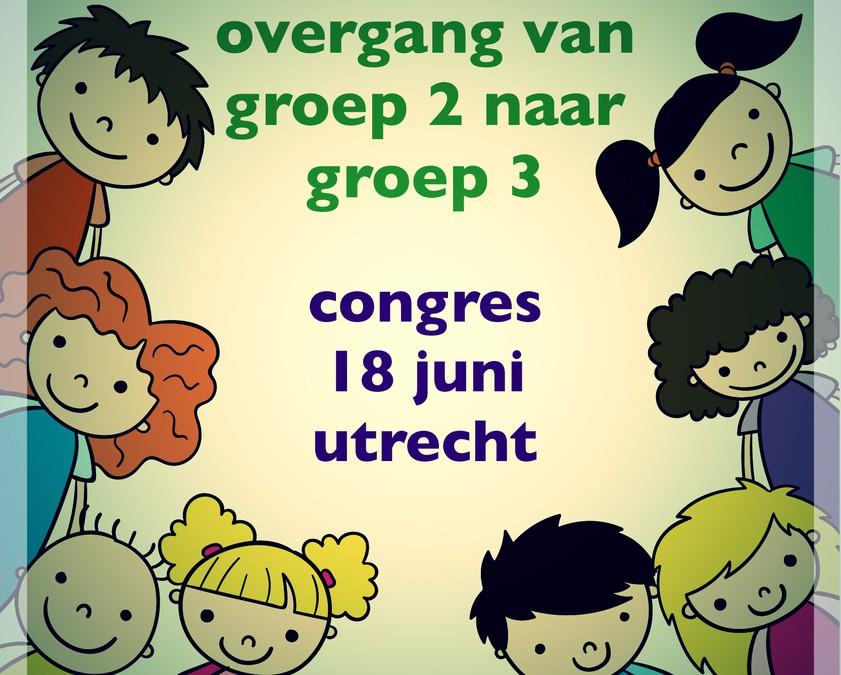 Congres overgang groep 2 naar 3
