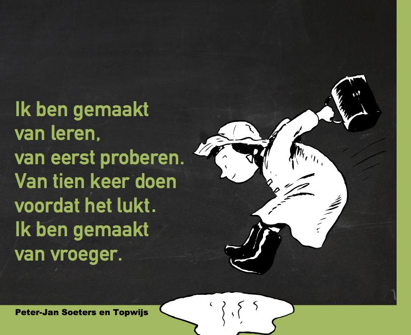 Peter Jan Soeters: Ik ben gemaakt van vroeger.