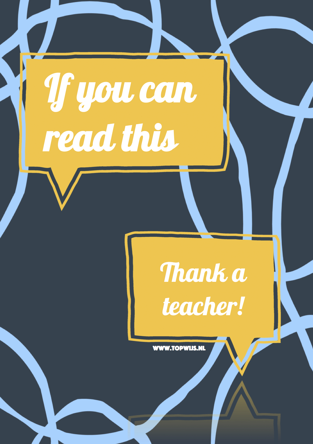 If you can read this, thank a teacher.