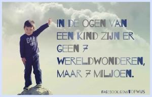 In de ogen van een kind zijn er geen 7 wereldwonderen, maar 7 miljoen