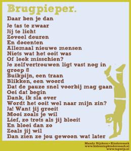 Brugpieper: Gedicht voor brugpiepers, piepermoeders, piepervaders en pieperdocenten Voortgezet Onderwijs - Brugklas - Brugpieper (Mandy Nijskens - Kids on Top Kindercoach)