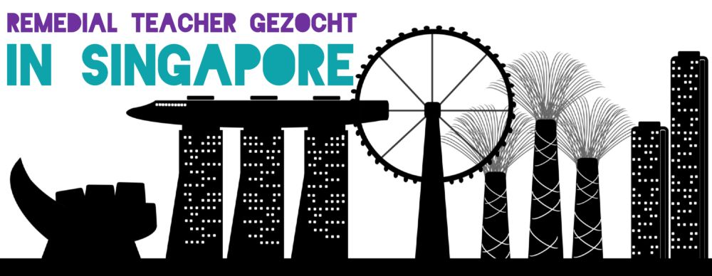Fulltime Remedial Teacher in Singapore gezocht!